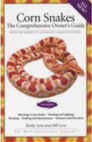 Corn Snakes - Kathy & Bill Love Manual